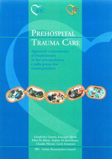 Criticalwinenotav.it Prehospital trauma care. Approccio e trattamento al traumatizzato in fase preospedaliera e nella prima fase intraospedaliera Image