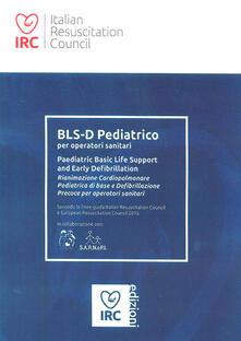 Filippodegasperi.it BLS-D Pediatrico per operatori sanitari. Paediatric Basic Life Support and Early Defibrillation Image