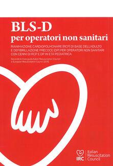 Recuperandoiltempo.it BLS-D per operatori non sanitari. Basic Life support and Early Defibrillation Image