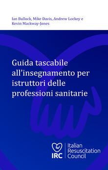 Ipabsantonioabatetrino.it Guida tascabile all'insegnamento per istruttori delle professioni sanitarie Image