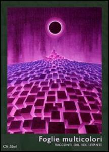 Libro Foglie multicolori. Racconti dal Sol Levante