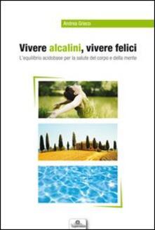 Vitalitart.it Vivere alcalini, vivere felici. L'equilibrio acidobase per la salute del corpo e della mente Image