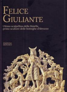 Grandtoureventi.it Felice Giuliante. Ultimo scalpellino della Majella, primo scultore delle botteghe d'Abruzzo Image