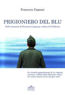 Nordestcaffeisola.it Prigioniero del blu. Dalle memorie di Giovanni Capanna, reduce di Cefalonia Image