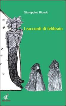 I racconti di febbraio - Giuseppina Biondo - copertina