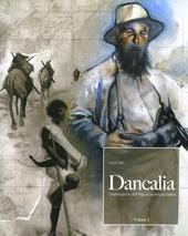 Dancalia. L'esplorazione dell'afar, un'avventura italiana. Vol. 1