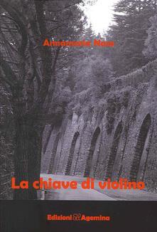 La chiave di violino - Annamaria Naso - copertina