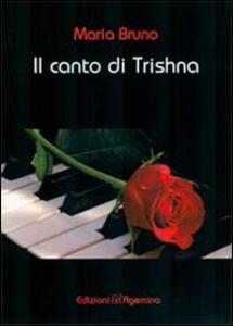 Il canto di Trishna