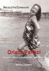 Oriana Fallaci. Amore, vita e morte nelle sue opere