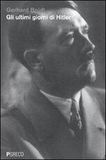 Libro Gli ultimi giorni di Hitler Gerhard Boldt