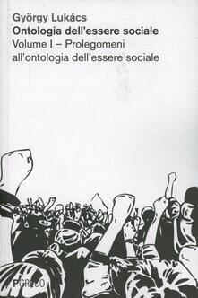 Daddyswing.es Ontologia dell'essere sociale. Vol. 1: Prolegomeni all'ontologia dell'essere sociale. Image