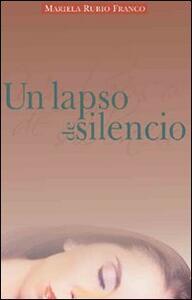 Un lapso de silencio