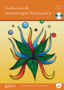 Audiocorso di aromaterapia naturopatica.pdf