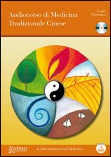 Camfeed.it Audiocorso di medicina tradizionale cinese. Con CD Audio Image