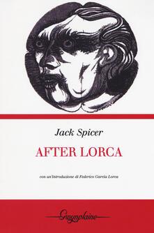 After Lorca - Jack Spicer - copertina