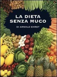 La La dieta senza muco - Ehret Arnold - wuz.it