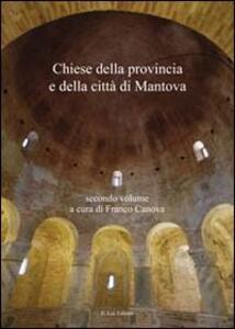Chiese della provincia e della città di Mantova. Vol. 1