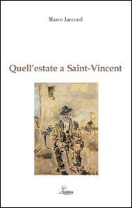 Quell'estate a Saint Vincent. Filippo De Pisis e Italo Mus. L'incontro di due pittori