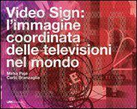 Video sign: l'immagine coordinata delle televisioni nel mondo