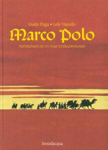 Marco Polo. Testimonios de un viaje extraordinario