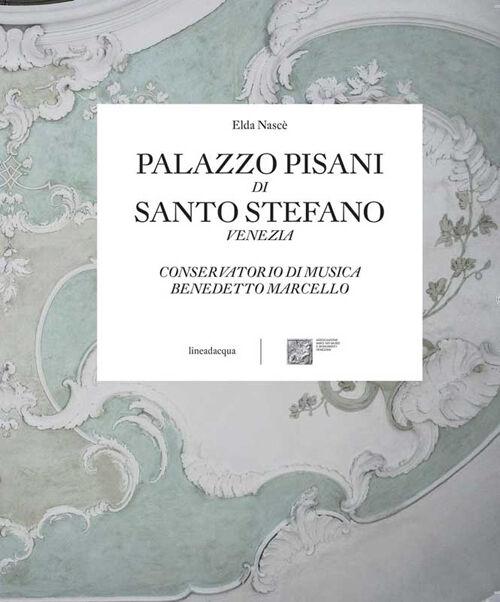 Palazzo Pisani di Santo Stefano Venezia. Conservatorio di musica Benedetto Marcello