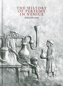 Winniearcher.com The history of perfume in Venice Image