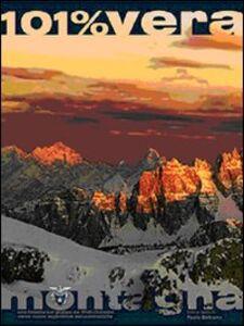 Preti-Duranno. 101 per cento montagna. Una finestra sul gruppo dei Preti-Duranno verso nuove esperienze escursionistiche