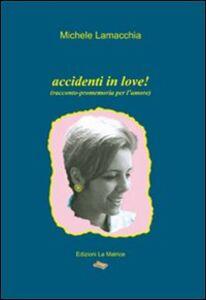 Accidenti in love!