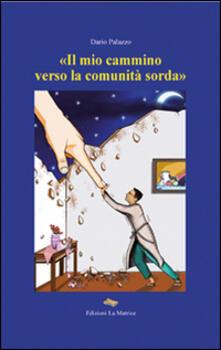 «Il mio cammino verso la comunità sorda».pdf