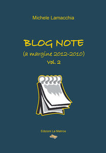 Blog note (a margine 2012-2010)