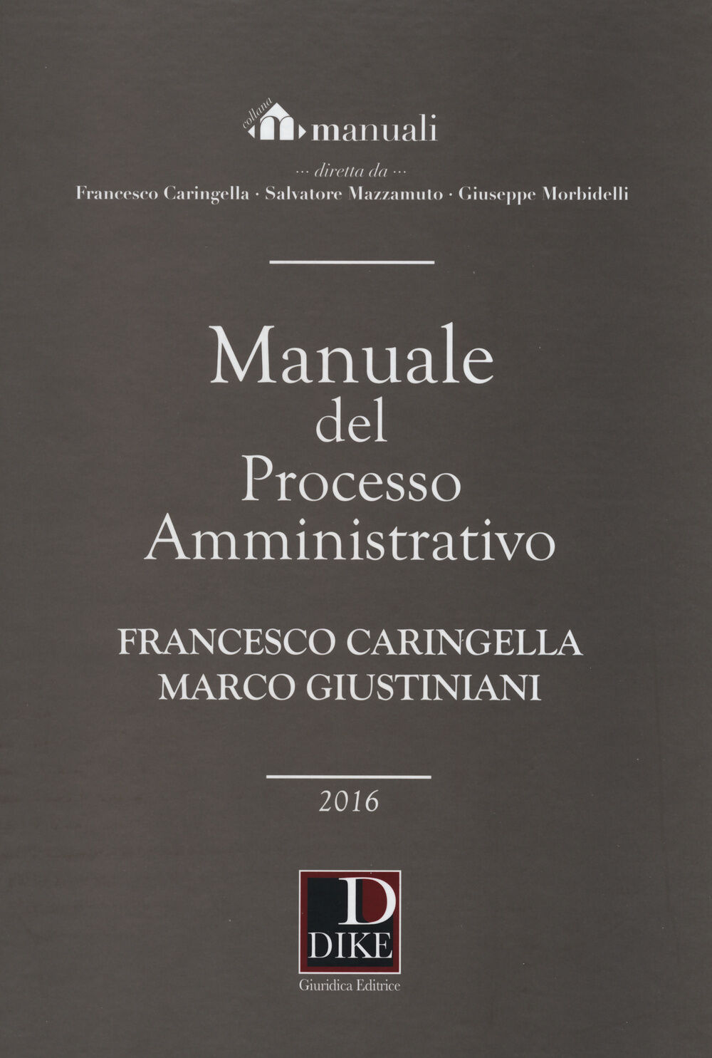 Manuale del processo amministrativo 2016