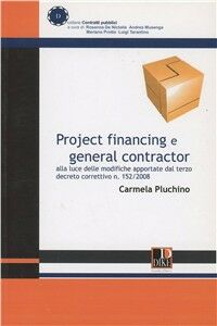 Project financing e general contractor