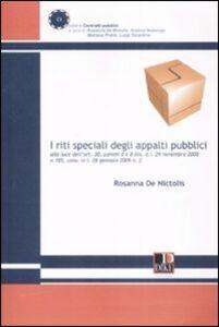 I riti speciali degli appalti pubblici