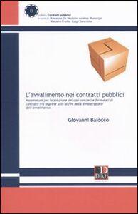 L' avvalimento nei contratti pubblici. Vademecum per la soluzione dei casi concreti e formulari tra imprese utili ai fini della dimostrazione dell'avvalimento