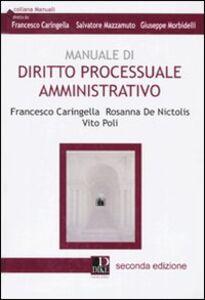 Manuale di diritto processuale amministrativo