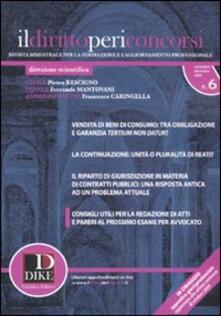 Il diritto per i concorsi (2009). Vol. 6