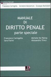 Manuale di diritto penale. Parte speciale