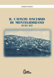Il catasto onciario di Montegiordano (1742-43)