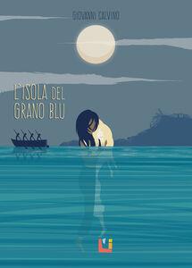 L' isola del grano blu