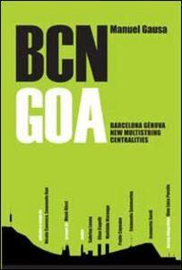 BCN GOA. Barcellona-Genova new multistring centralites