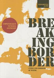 Breaking border. Cities and borders of water