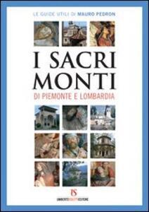 I sacri monti di Piemonte e Lombardia
