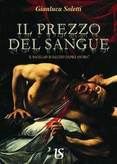Il prezzo del sangue. Il macellaio di Saluzzo colpira ancora?