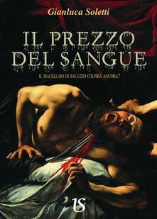 Il prezzo del sangue. Il macellaio di Saluzzo colpirà ancora?.pdf