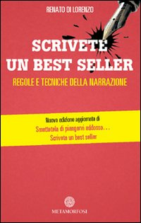 Scrivete un best seller. Re...