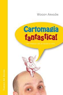 Antondemarirreguera.es Cartomagia fantastica! Veri miracoli con un mazzo di carte Image