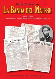 La banda del Matese 1876-1878. I documenti, le testimonianze, la stampa dell'epoca