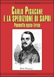 Carlo Pisacane e la spedizione di Sapri