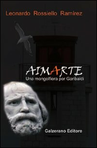Aimarte. Una mongolfiera per Garibaldi