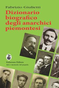 Dizionario biografico degli anarchici piemontesi